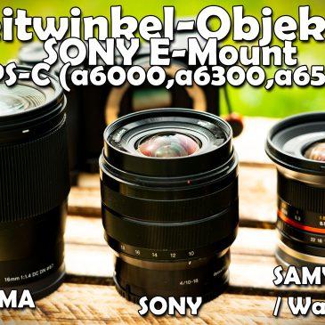 ? Die besten Weitwinkel-Objektive für Sony E-Mount APS-C? (SAMYANG 12mm, SIGMA 16mm, SONY 10-18mm)