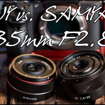 📷 SONY vs. SAMYANG 35mm 2.8 Objektive für SONY E-Mount im Vergleich – Review (SEL3528Z)