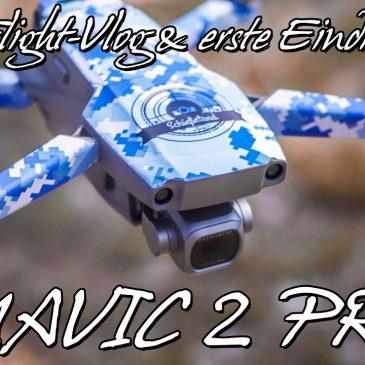 Meine neue Lieblings-Drohne! DJI MAVIC 2 PRO – 1st Flight Vlog & erster Eindruck (deutsch)